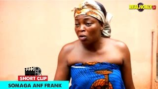 Somanga And Frank - 2015 Latest Nigerian Nollywood Movies
