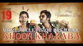 World television premiere | khoon kharaba