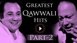 Greatest Qawwali Hits Songs - Part 2 - Nusrat Fateh Ali Khan - Rahat Fateh Ali Khan