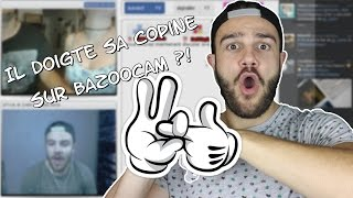 Il doigte sa copine sur Bazoocam? [BOBL 15]