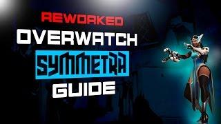 Overwatch - Season 3 Competitive Symmetra Guide