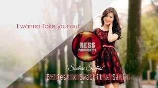 Brijesh Shrestha X Swachit Shakya X Sarin Tmg - Sadhai Sadhai (Official Lyrics Video)