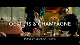 Teske - oesters & champagne   LYRICS