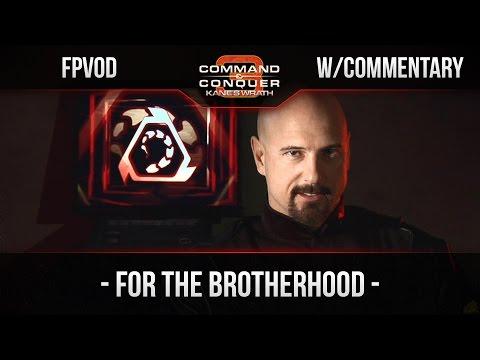 [C&C3: Kane's Wrath] FPVoD#22 - For The Brotherhood