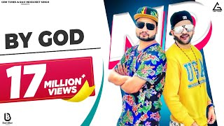 BY GOD ( Official Full Song )|FEAT- THE BEGRAJ | MD KD | LAKSHYA  | Latest Haryanvi Songs 2017