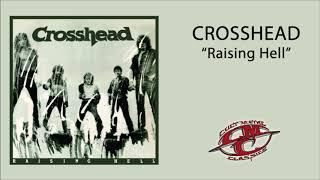CROSSHEAD - Raising Hell