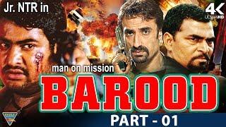 Baroodh Hindi Dubbed Hindi Movie || Part 01 || NTR, Rakshita, Nassar, Brahmanandam || Eagle Hindi
