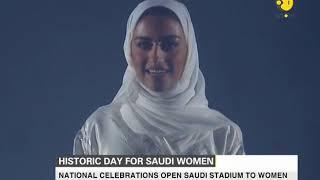 Big move by Saudi Arabia, national celebrations open stadium to women