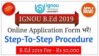 How To Fill IGNOU B.Ed 2019 Application Form By Online?  | IGNOU B.ed 2019 |