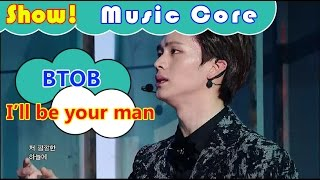[Comeback Stage] BTOB - I'll be your man, 비투비 - 기도 Show Music core 20161112