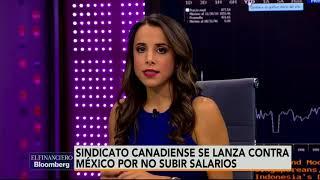 Mesa Central: Canadá exige a México ofrecer mejores salarios