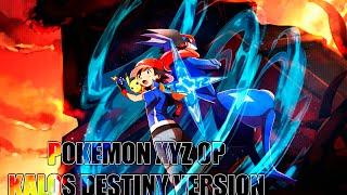 POKEMON XY&Z OPENING FULL - KALOS DESTINY VERSION