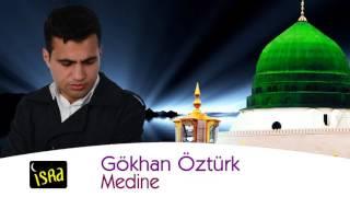 Gökhan Öztürk - Medine Yeni 2016