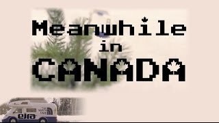 Meanwhile in Canada (full movie)