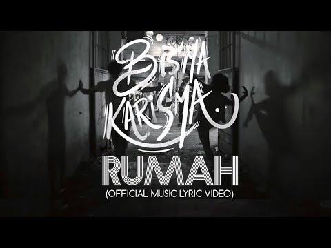 Bisma Karisma - Rumah (Official Music Lyric Video)