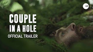 Couple in a Hole - Official Trailer 2016