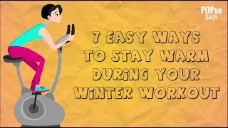 7 Easy Ways To Stay Warm During Your Winter Workout - POPxo