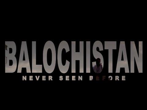 watch 2016 Documentary: Balochistan (Never Seen Before)