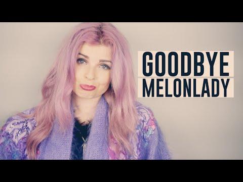 Goodbye Melonlady