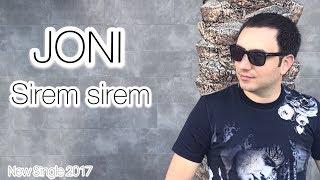 JONI - Sirem sirem  //New Single 2017 //Premiere