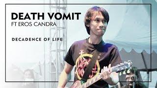 Death Vomit feat Eros Candra - Decadence Of Life ( Live at Jogjarockarta 2017 ) Official HD
