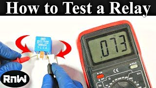 How to Test a Relay the Correct Way