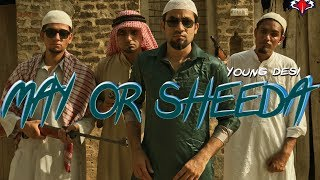 May Or Sheeda - Young Desi - Music Video - Rebellious Films