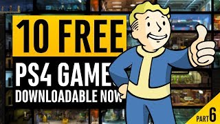10 Free PlayStation 4 Games You Can Download Right Now! Part 6