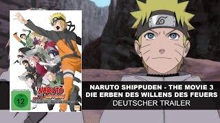 Naruto Shippuden - Movie 3: Die Erben des Willens des Feuers (Deutscher Trailer) | KSM Anime