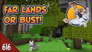 Minecraft Far Lands or Bust - #616 - Space is Hard