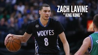 Zach LaVine Mix - King Kong ᴴᴰ