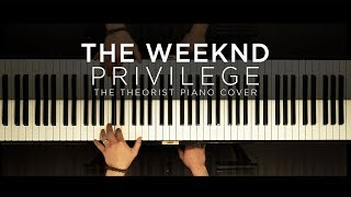 The Weeknd - Privilege   The Theorist Piano Cover