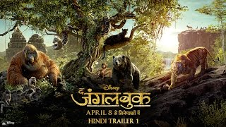 The Jungle Book | Official Hindi Trailer 1 | In Cinemas April 8