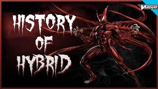 History Of Hybrid! (Symbiote)
