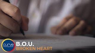 B.O.U | Broken Heart | Official Lyric Video