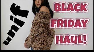 UNIF BLACK FRIDAY HAUL