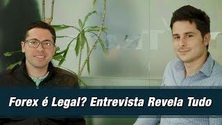 Forex é Legal? Entrevista Revela Tudo Sobre o Mercado de Forex