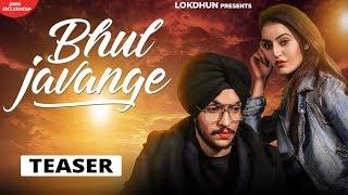 Sanam Parowal - BHUL JAVANGE (Teaser)   Releasing on 17th May   Lokdhun