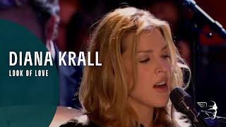 Diana Krall - Look Of Love (Live In Paris)