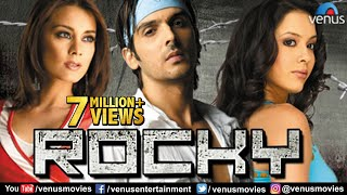 Rocky | Hindi Movies Full Movie | Zayed Khan Movies | Minissha Lamba | Latest Bollywood Full Movies