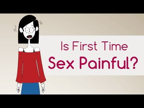 Myth 3 - Is sex painful the first time?