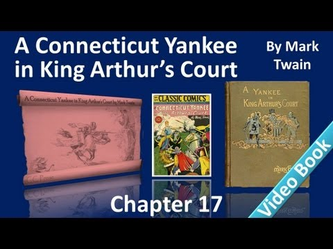 Chapter 17 - A Connecticut Yankee in King Arthur's Court by Mark Twain - A Royal Banquet