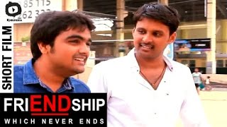 friENDship - Which Never Ends - Friendship Day Short Film by Celluloid Team