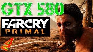 GTX 580 Far Cry Primal Benchmark on Fermi Nvidia GPU