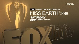 MISS EARTH 2018 LIVE TELECAST  ON FOXLIFE