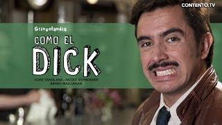 Gringolandia 1x03 - Como el Dick