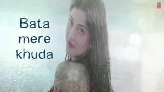 AYE KHUDA Duet Lyrical Video Song   ROCKY HANDSOME   John Abraham, Shruti Haasan   T Series