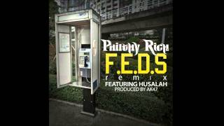 Philthy Rich Ft. Husalah - F.E.D.S. [Remix] (Produced By AK47)