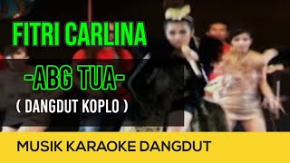 Fitri Carlina - ABG Tua (Koplo) - NAGASWARA TV Official #music #dangdutkoplo