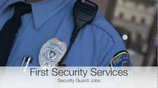 Security Guard Jobs/Employment From First Security Services